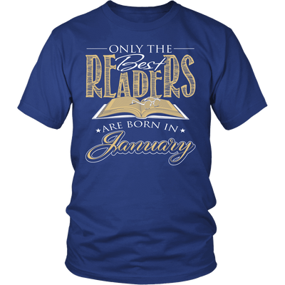 Only The Best Readers Are Born In January Shirt