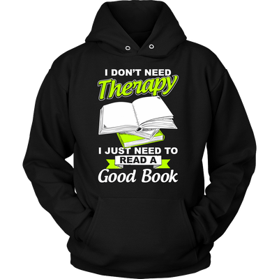 I Don't Need Therapy I Just Need To Read A Good Book - Awesome Librarians - 6