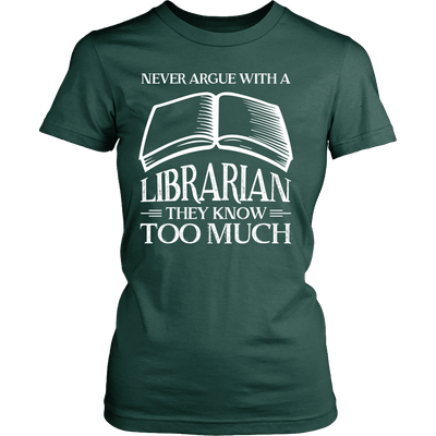 Never Argue With A Librarian They Know Too Much - Awesome Librarians - 11