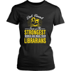 God Found Some Of The Strongest Women And Made Them Librarians - Awesome Librarians - 8