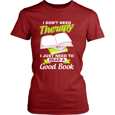 I Don't Need Therapy I Just Need To Read A Good Book - Awesome Librarians - 11