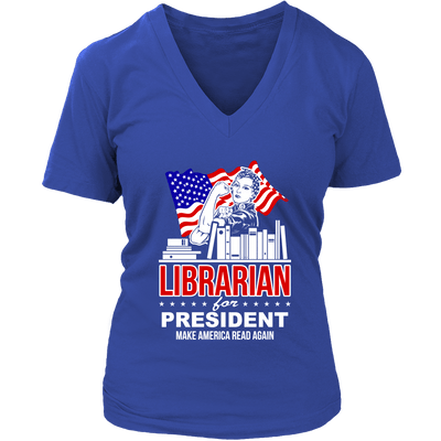 Librarian For President Make America Read Again - Awesome Librarians - 12