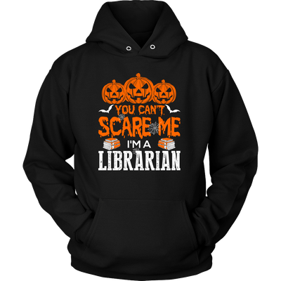 You Can't Scare Me I'm A Librarian - Awesome Librarians - 5