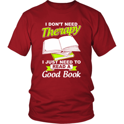I Don't Need Therapy I Just Need To Read A Good Book - Awesome Librarians - 3