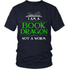 I Am A Book Dragon Not A Worm Shirt - Awesome Librarians - 1