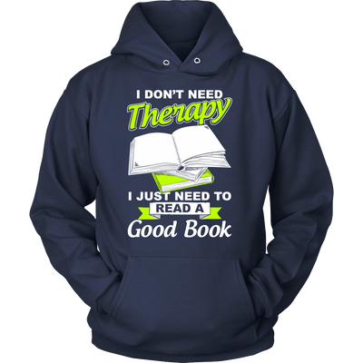 I Don't Need Therapy I Just Need To Read A Good Book - Awesome Librarians - 7