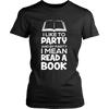 I Like To Party And By Party I Mean Read A Book - Awesome Librarians - 7