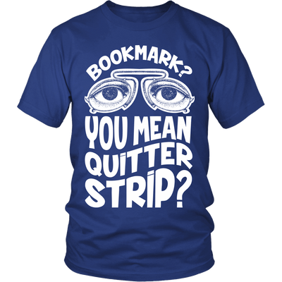 Bookmark? You Mean Quitter Strip? - Awesome Librarians - 2