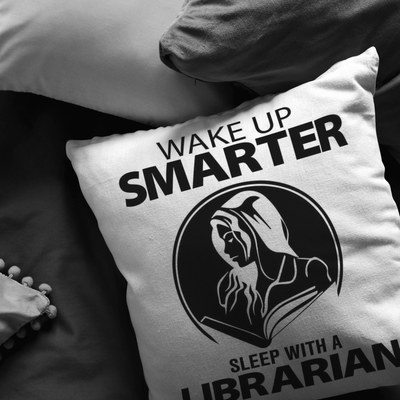 Wake Up Smarter Sleep With A Librarian Pillow - Awesome Librarians