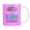 Weekend Forecast Reading With A Chance Of Sleeping Mug - Awesome Librarians - 17