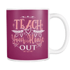 Teach Your Heart Out 11oz Mugs - Awesome Librarians