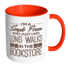 I'm A Simple Person Who Just Likes Long Walks In The Bookstore 11oz Accent Mug