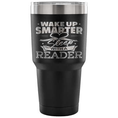 Wake Up Smarter Sleep With A Reader Tumbler