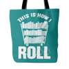 This Is How I Roll Tote Bag - Awesome Librarians