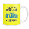 Weekend Forecast Reading With A Chance Of Sleeping Mug - Awesome Librarians - 7