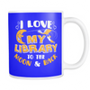 I Love My Library To The Moon & Back 11oz Mug - Awesome Librarians