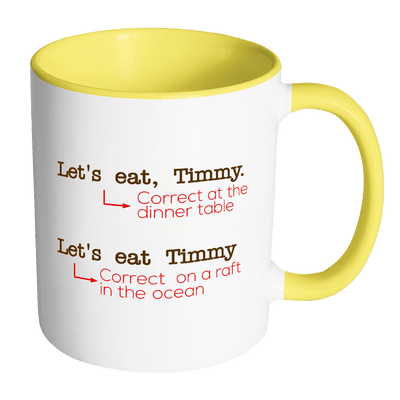 Let's Eat, Timmy. Let's Eat Timmy. 11oz Accent Mug