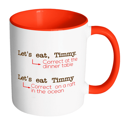 Let's Eat, Timmy. Let's Eat Timmy. 11oz Accent Mug - Awesome Librarians