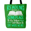 Reading Gives Us Someplace To Go When We Have To Stay Where We Are Tote Bag - Awesome Librarians