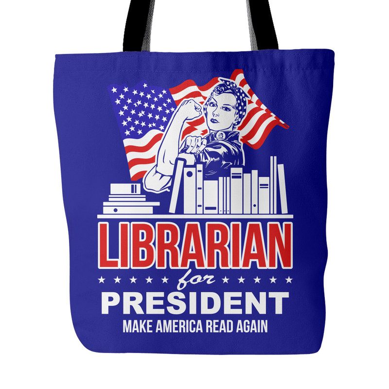 Librarian For President Make America Read Again Tote Bag - Awesome Librarians