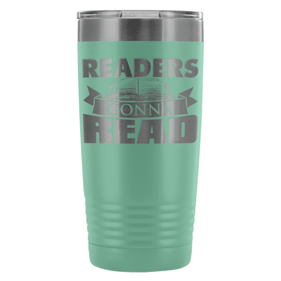 Readers Gonna Read 20oz Tumbler