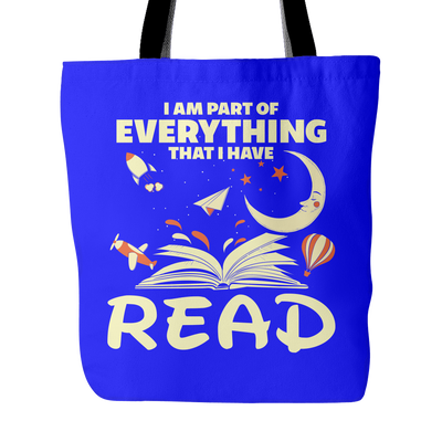 I Am Part Of Everything That I Have Read Tote Bag - Awesome Librarians