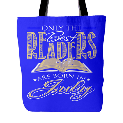 Only The Best Readers Are Born In July Tote Bag - Awesome Librarians
