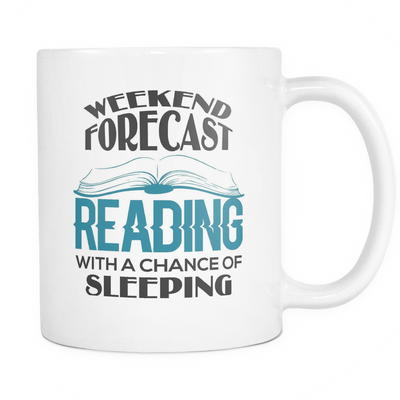 Weekend Forecast Reading With A Chance Of Sleeping Mug - Awesome Librarians - 1