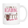 I Am Reading & Coffee Kinda Girl 11oz Mug - Awesome Librarians