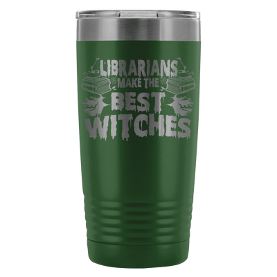 Librarians Make The Best Witches 20oz Tumbler