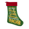 Have Yourself A Merry Little Christmas You Naughty Teacher Christmas Stocking - Awesome Librarians