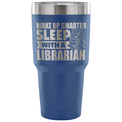 Wake Up Smarter Sleep With A Librarian Tumbler