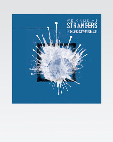 We Came As Strangers: Recipe For Adventure CD (2013) - The Official Justinguitar Store
