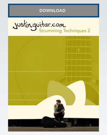 Strumming Techniques TWO - Download - The Official Justinguitar Store
