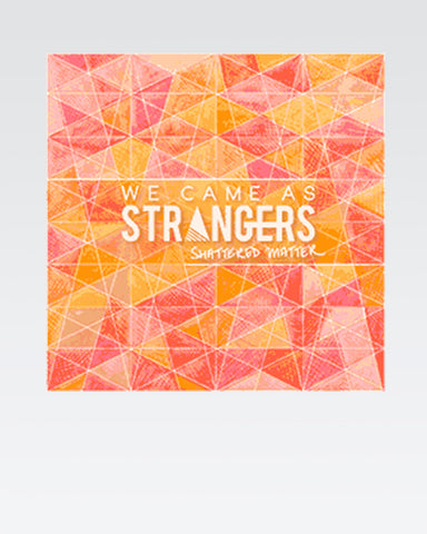 We Came As Strangers: Shattered Matter CD (2014) - The Official Justinguitar Store