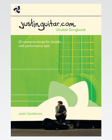 The JustinGuitar Ukulele Songbook - The Official Justinguitar Store