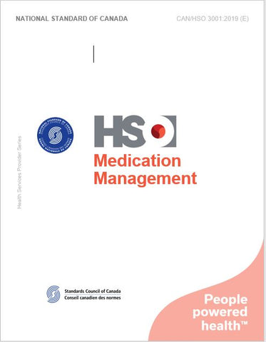 Medication Management - CAN/HSO 3001:2019 (E)