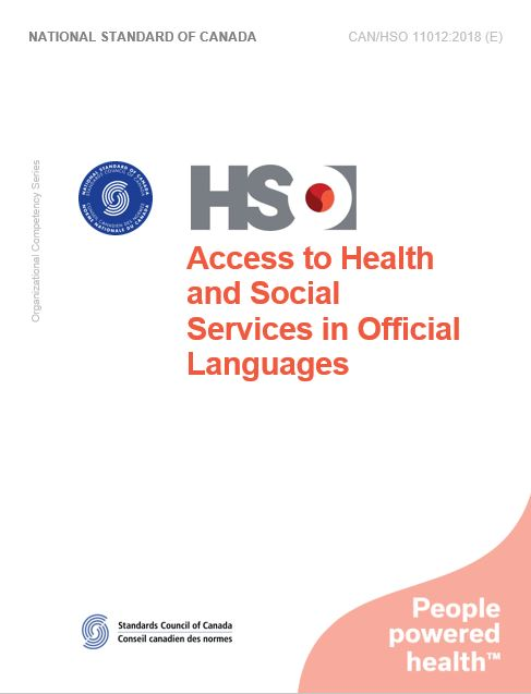 Access to Health and Social Services in Official Languages - CAN/HSO 11012:2018 (E)