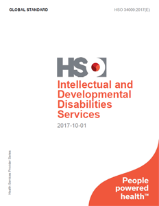 Intellectual and Developmental Disabilities Services - HSO 34009:2017(E)