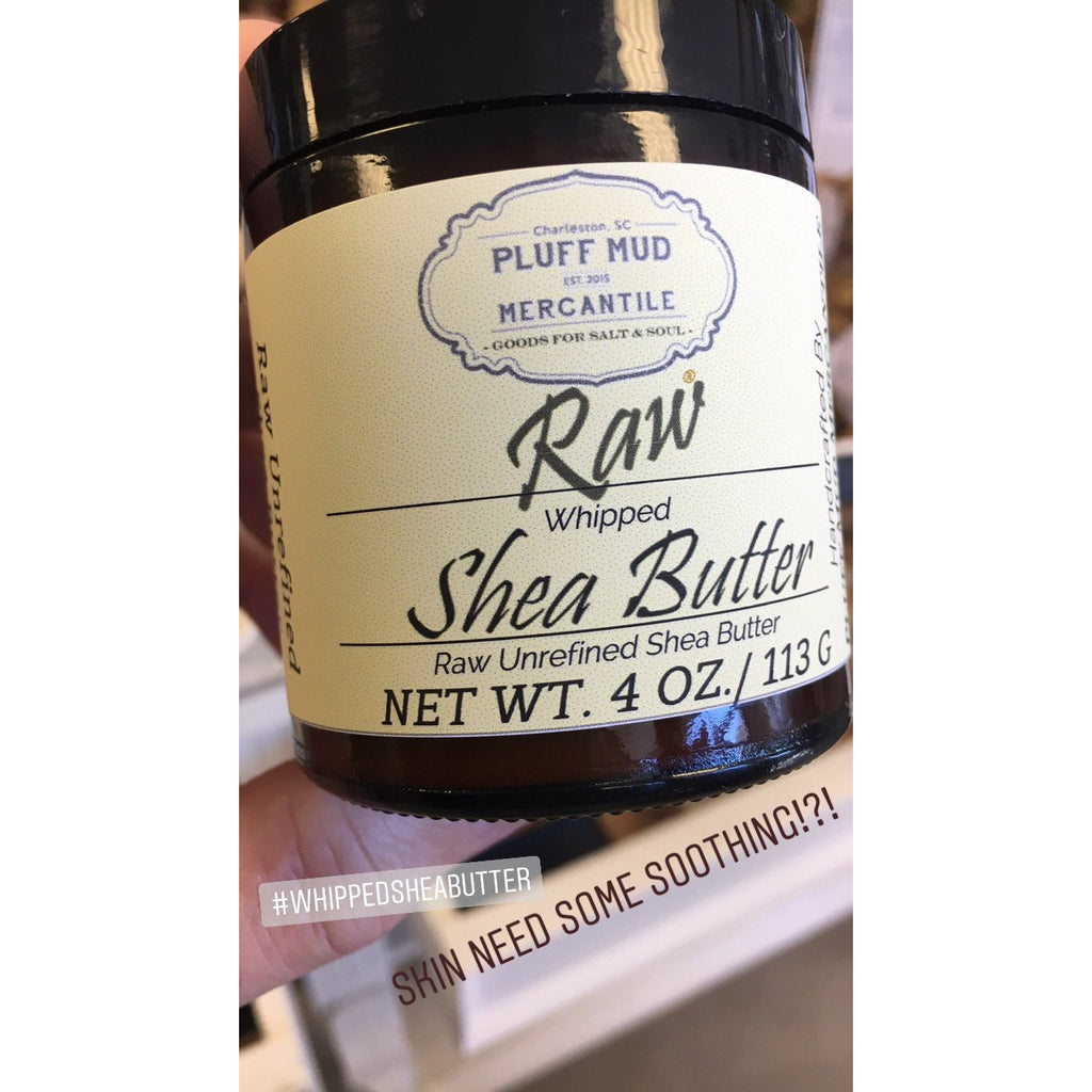 Whipped Shea Butter 4oz. - Pluff Mud Mercantile