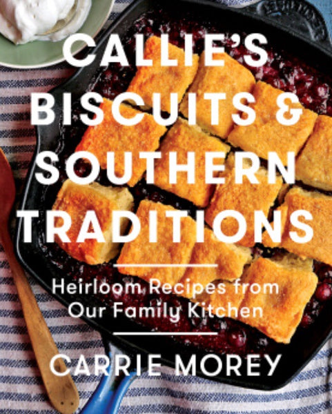 Callie's Biscuits Cookbook - Pluff Mud Mercantile
