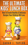 The Ultimate Kids' Lunchbox