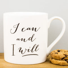 I Can & I Will China Mug by Alice Scott