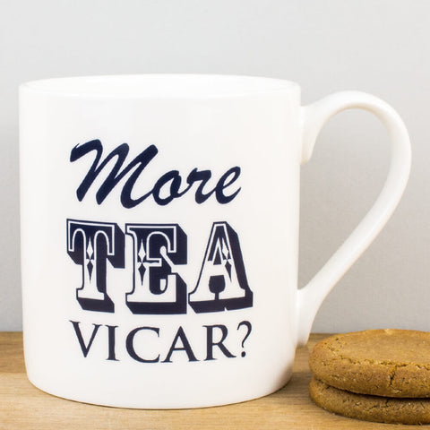 More Tea Vicar China Mug by McLaggan Smith Mugs