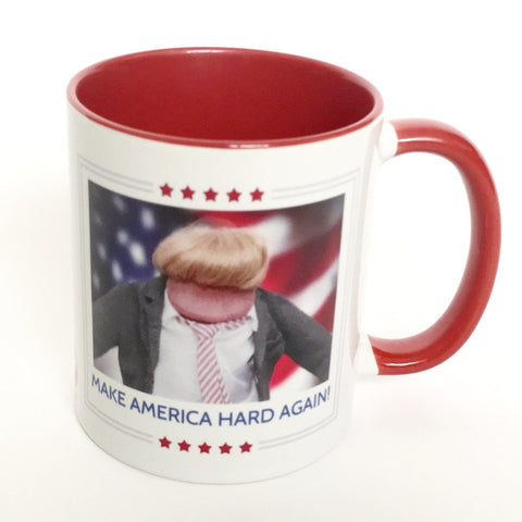 Make America Hard Again - Mug