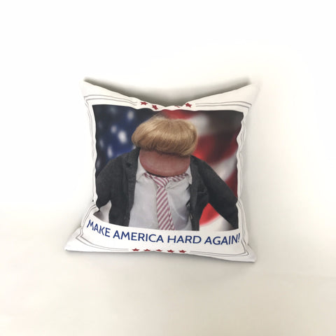 Make America Hard Again - Decorative Pillow