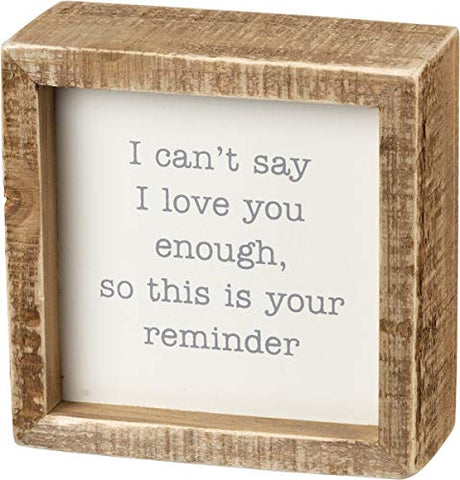 Primitives by Kathy Inset Box Sign, I Can't Say, 4 x 4 Inches