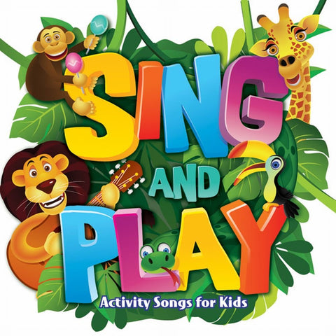 Sing and Play - Activity Songs for Kids by Patty Shukla (CD)