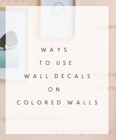 Colored walls and wall decals.... wait, what?