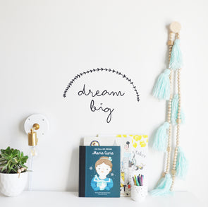 Dream Big -  Text Wall Decal
